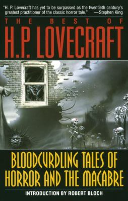 The Best of H.P. Lovecraft: Bloodcurdling Tales of Horror and the Macabre 9780345350800