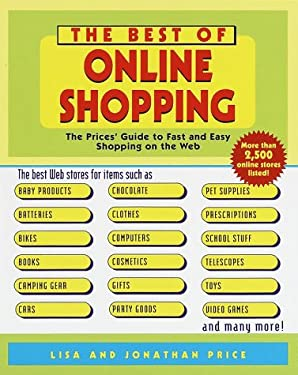 The Best of Online Shopping: The Prices' Guide to Fast and Easy Shopping on the Web 9780345436818