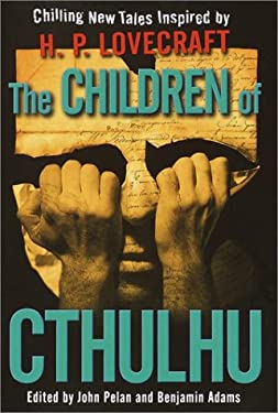 The Children of Cthulhu: Chilling New Tales Inspired by H.P. Lovecraft 9780345449269