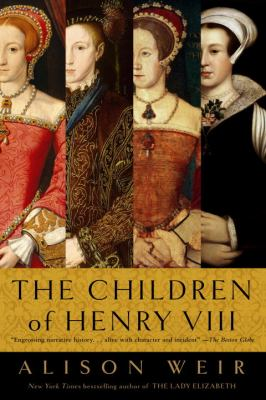 The Children of Henry VIII 9780345407863