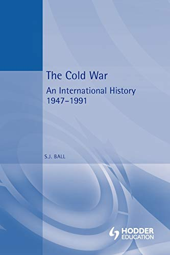 The Cold War: An International History, 1947-1991 9780340591680