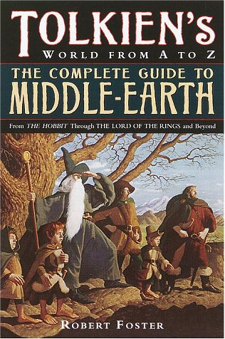 The Complete Guide to Middle-Earth: From the Hobbit Through the Lord of the Rings and Beyond 9780345449764