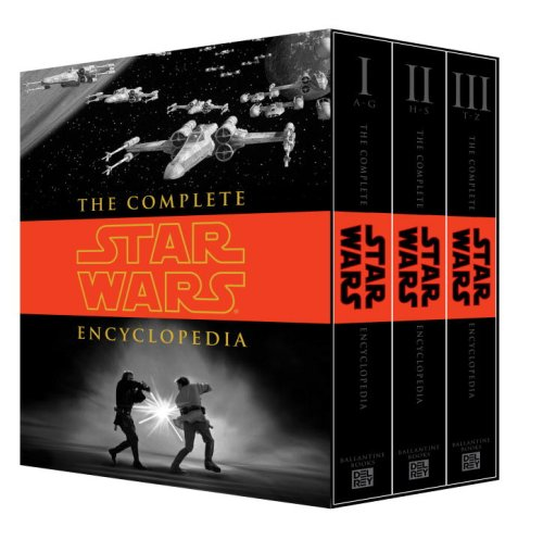 The Complete Star Wars? Encyclopedia 9780345477637