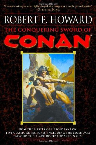 The Conquering Sword of Conan 9780345461537