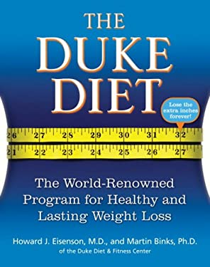 The Duke Diet: The World-Renowned Program for Healthy and Lasting Weight Loss 9780345499035