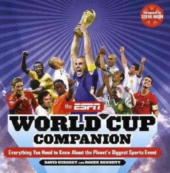The ESPN World Cup Companion: Everything You Need to Know about the Planet's Biggest Sports Event 9780345517920