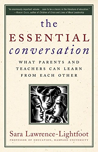 The Essential Conversation: What Parents and Teachers Can Learn from Each Other 9780345475800
