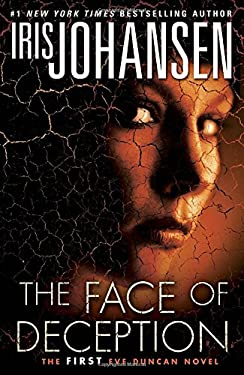 The Face of Deception: The First Eve Duncan Novel 9780345536457