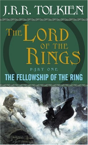 The Fellowship of the Ring: The Lord of the Rings--Part One 9780345339706