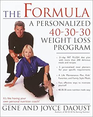 The Formula: A Personalized 40-30-30 Weight Loss Program 9780345443052