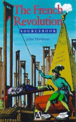The French Revolution Sourcebook 9780340719824