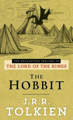 The Hobbit: The Enchanting Prelude to the Lord of the Rings 9780345339683