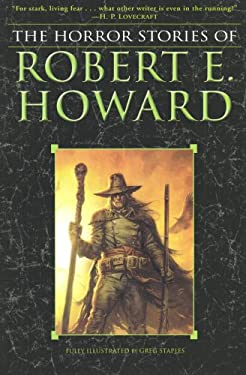 The Horror Stories of Robert E. Howard 9780345490209
