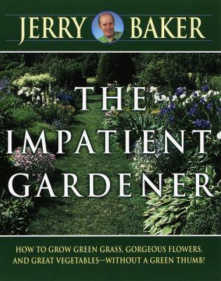 The Impatient Gardener 9780345309495