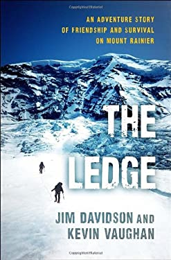 The Ledge: An Adventure Story of Friendship and Survival on Mount Rainier 9780345523198