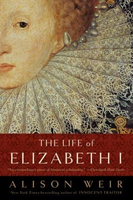 The Life of Elizabeth I 9780345425508