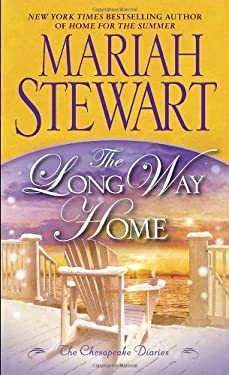 The Long Way Home: The Chesapeake Diaries 9780345538413