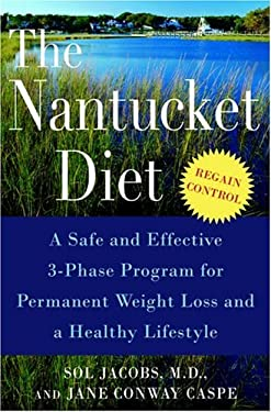 The Nantucket Diet: A Safe and Effective 3-Phase Program for Permanent Weight Loss and a Healthy Lifestyle 9780345476777