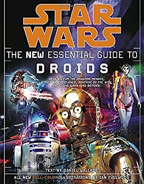 The New Essential Guide to Droids 9780345477590