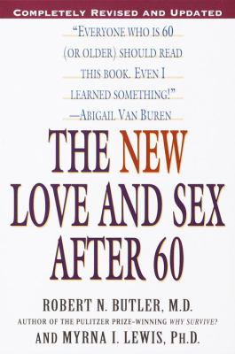 The New Love and Sex After 60 9780345442116
