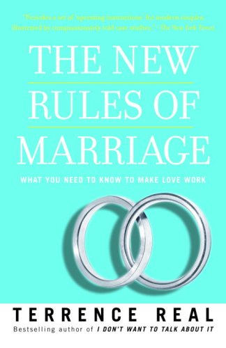 The New Rules of Marriage: What You Need to Know to Make Love Work 9780345480866