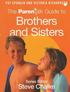 The ParenTalk Guide to Brothers and Sisters 9780340785430