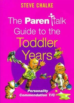The Parentalk Guide to the Toddler Years 9780340721674