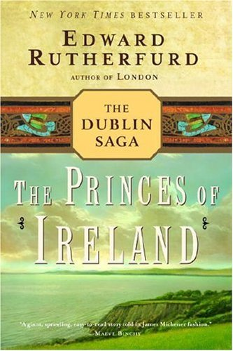 The Princes of Ireland: The Dublin Saga 9780345472359