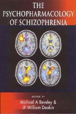 The Psychopharmacology of Schizophrenia 9780340759127