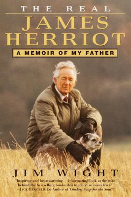 The Real James Herriot: A Memoir of My Father 9780345434906