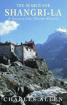 Search for Shangri-La : A Journey into Tibetan History
