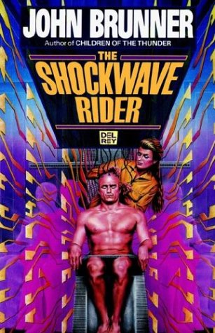 The Shockwave Riders 9780345467171