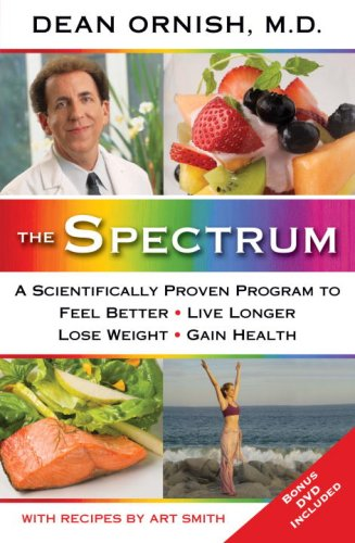 The Spectrum: A Scientifically Proven Program to Feel Better, Live Longer, Lose Weight, and Gain Health 9780345496300