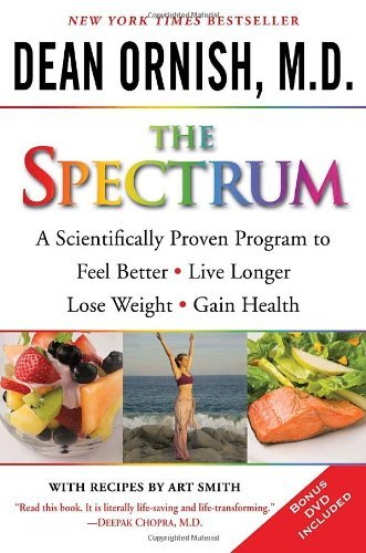 The Spectrum: A Scientifically Proven Program to Feel Better, Live Longer, Lose Weight, and Gain Health [With DVD] 9780345496317