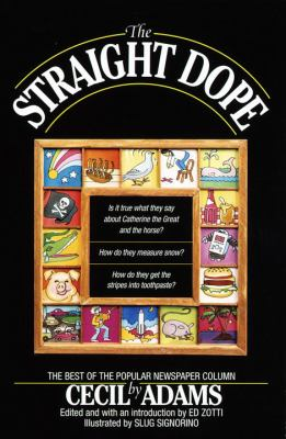 The Straight Dope: A Compendium of Human Knowledge 9780345422910