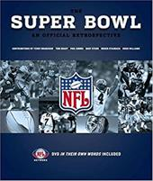 The Super Bowl: An Official Retrospective [With DVD] 1065694