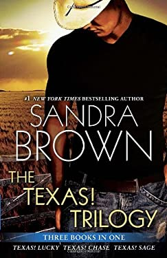 The Texas! Trilogy: Texas! Lucky, Texas! Chase, Texas! Sage 9780345526908