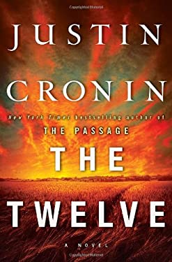 The Twelve (Book Two of the Passage Trilogy) 9780345504982