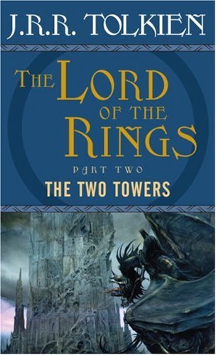 The Two Towers: The Lord of the Rings--Part Two 9780345339713