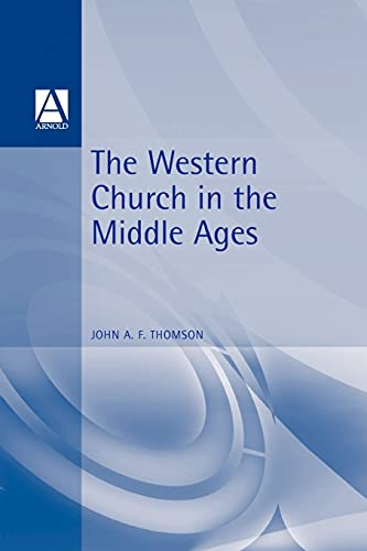The Western Church in the Middle Ages 9780340601181