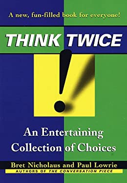 Think Twice: An Entertaining Collection of Choices 9780345417596
