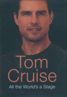 Tom Cruise: All the World's a Stage