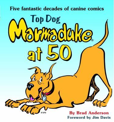 Top Dog: Marmaduke at 50 9780345464545