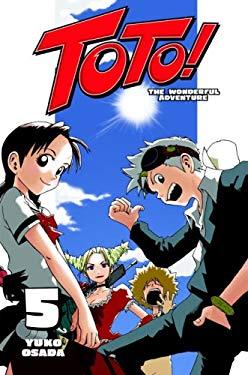 Toto! the Wonderful Adventure, Volume 5 9780345506641