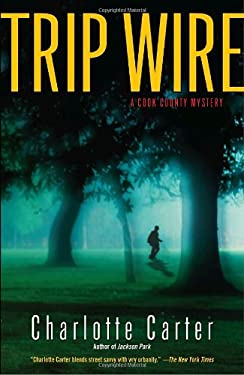 Trip Wire: A Cook County Mystery 9780345447692