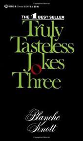 Truly Tasteless Jokes Three (9780345329226 1055878) photo