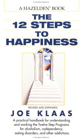 Twelve Steps to Happiness 9780345367877