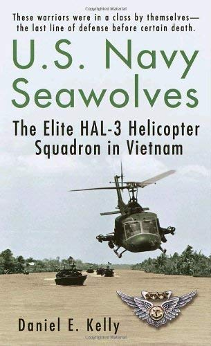 U.S.Navy Seawolves: The Elite Hal-3 Helicopter Squadron in Vietnam 9780345455109