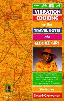 Vibration Cooking or the Travel Notes of a Geechee Girl 9780345376671