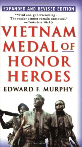 Vietnam Medal of Honor Heroes 9780345476180